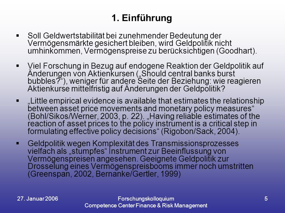 27.Januar 2006Forschungskolloquium Competence Center Finance & Risk Management 5 1.