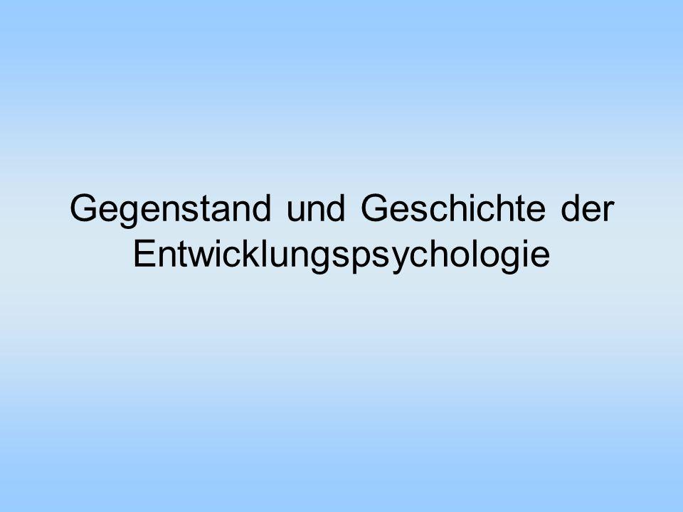 Gegenstand und Geschichte der Entwicklungspsychologie