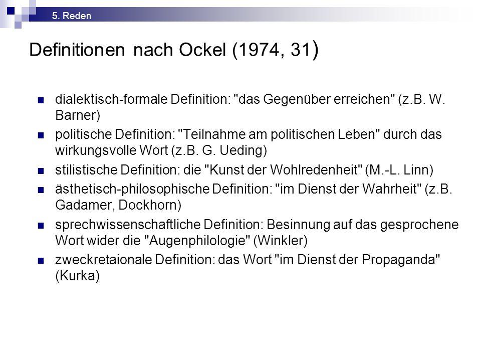 Definitionen nach Ockel (1974, 31 ) dialektisch-formale Definition: das Gegenüber erreichen (z.B.