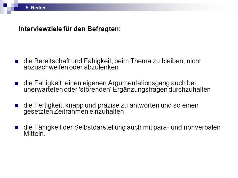 Interviewziele für den Befragten: 5.