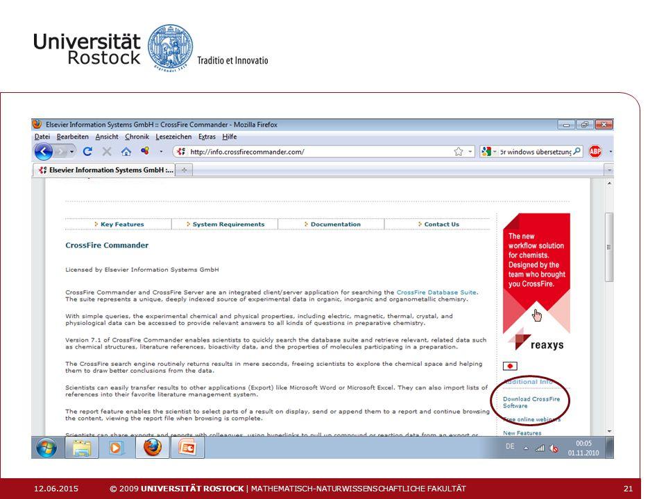 12.06.2015 © 2009 UNIVERSITÄT ROSTOCK | MATHEMATISCH-NATURWISSENSCHAFTLICHE FAKULTÄT 21