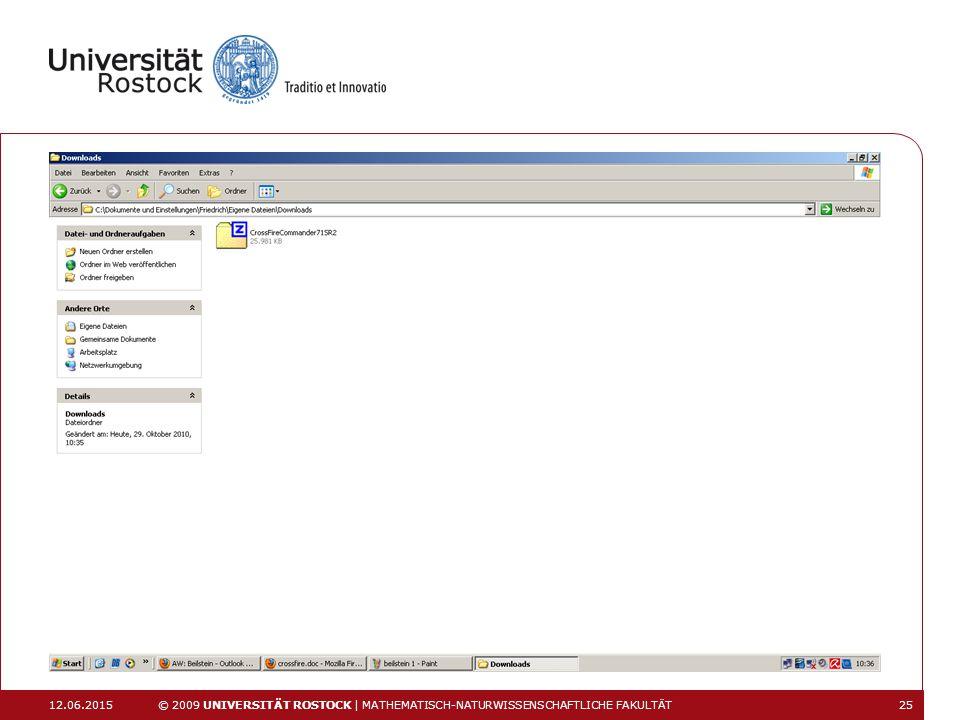 12.06.2015 © 2009 UNIVERSITÄT ROSTOCK | MATHEMATISCH-NATURWISSENSCHAFTLICHE FAKULTÄT 25