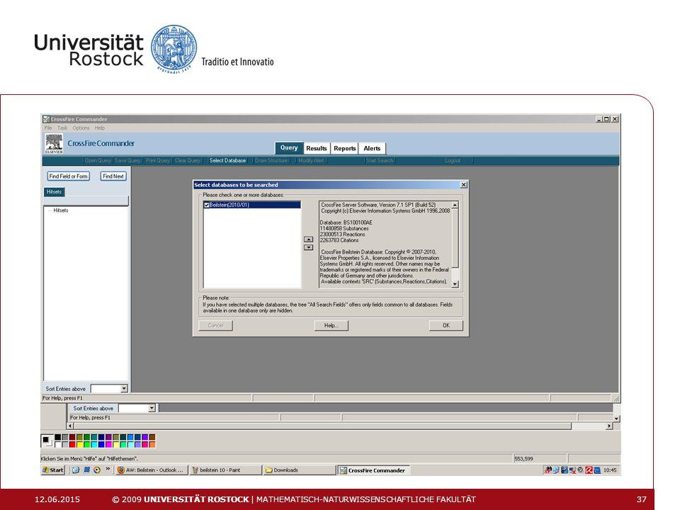 12.06.2015 © 2009 UNIVERSITÄT ROSTOCK | MATHEMATISCH-NATURWISSENSCHAFTLICHE FAKULTÄT 37