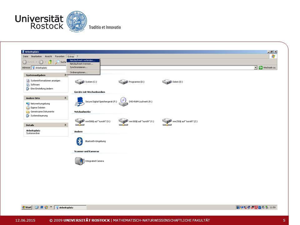 12.06.2015 © 2009 UNIVERSITÄT ROSTOCK | MATHEMATISCH-NATURWISSENSCHAFTLICHE FAKULTÄT 5