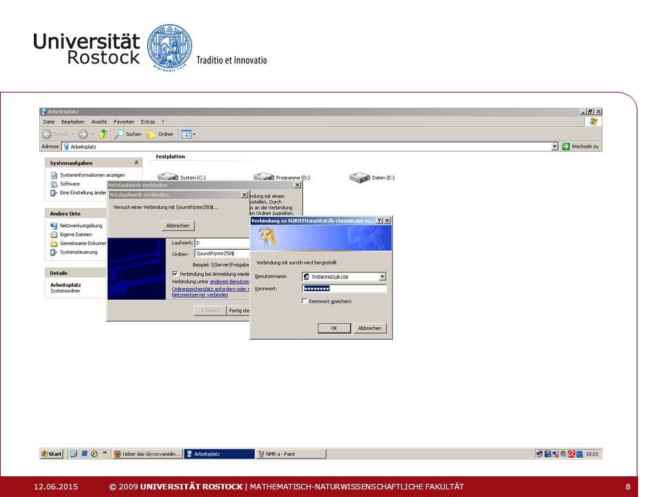 12.06.2015 © 2009 UNIVERSITÄT ROSTOCK | MATHEMATISCH-NATURWISSENSCHAFTLICHE FAKULTÄT 19