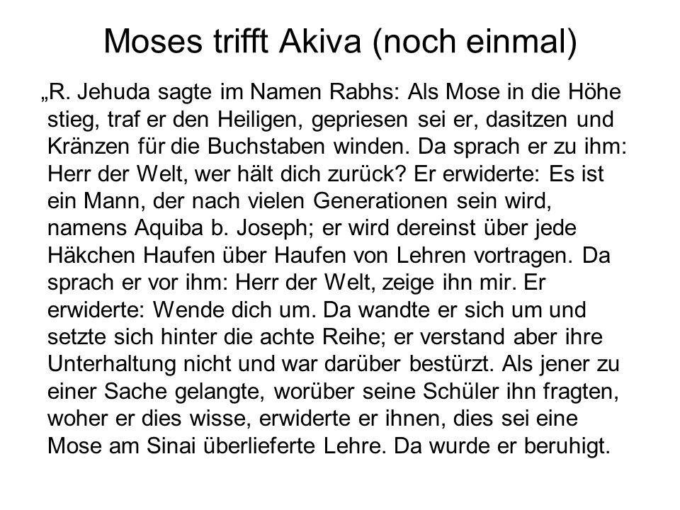 """Moses trifft Akiva (noch einmal) """"R."""