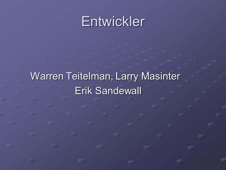 Entwickler Warren Teitelman, Larry Masinter Warren Teitelman, Larry Masinter Erik Sandewall Erik Sandewall