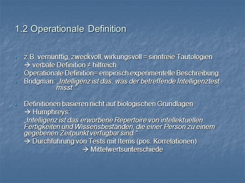 1.2 Operationale Definition  z.B.