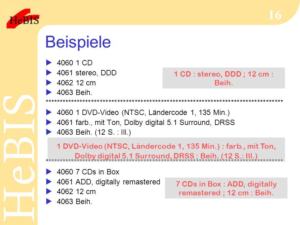 H e B I SH e B I S 16 Beispiele  4060 1 CD  4061 stereo, DDD  4062 12 cm  4063 Beih.