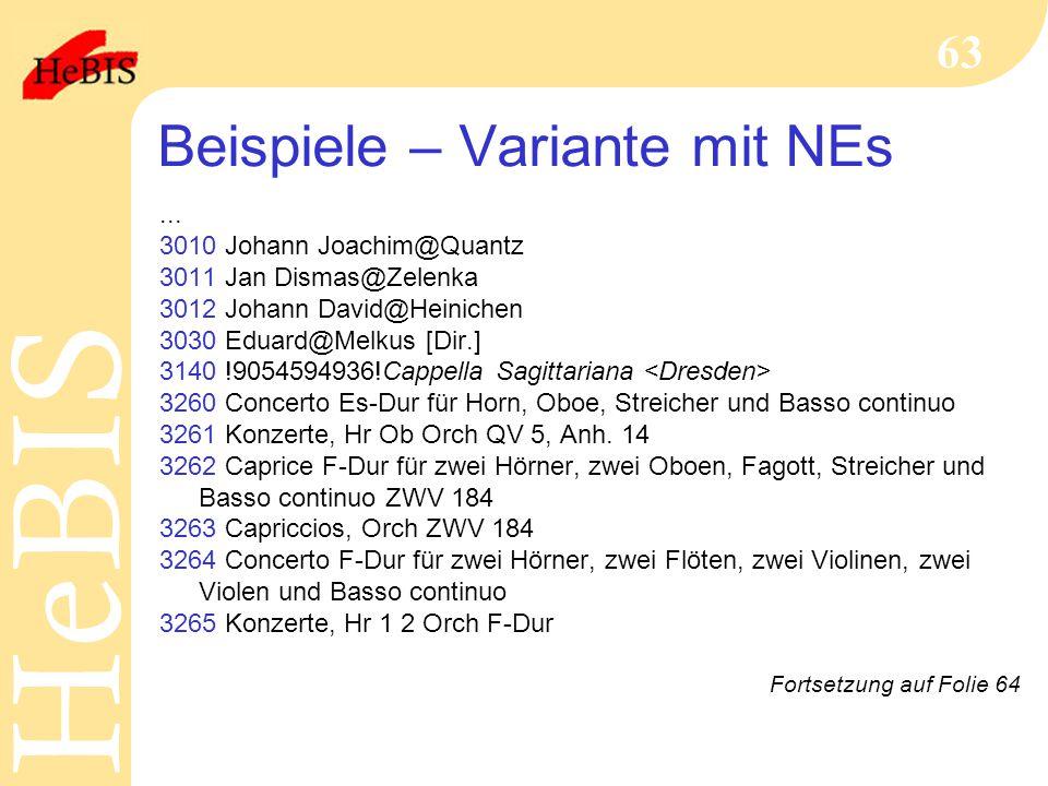 H e B I SH e B I S 63 Beispiele – Variante mit NEs...