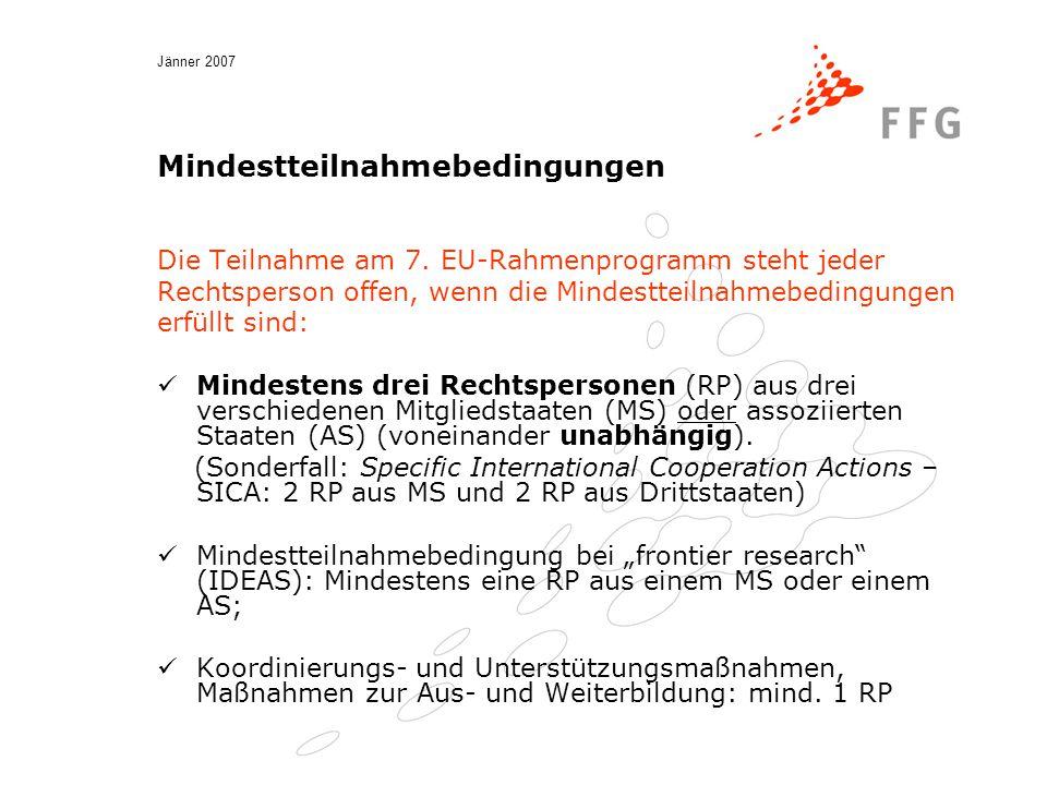 Jänner 2007 Förderungsgrundsätze Finanzieller Beitrag der Gemeinschaft wird v.a.