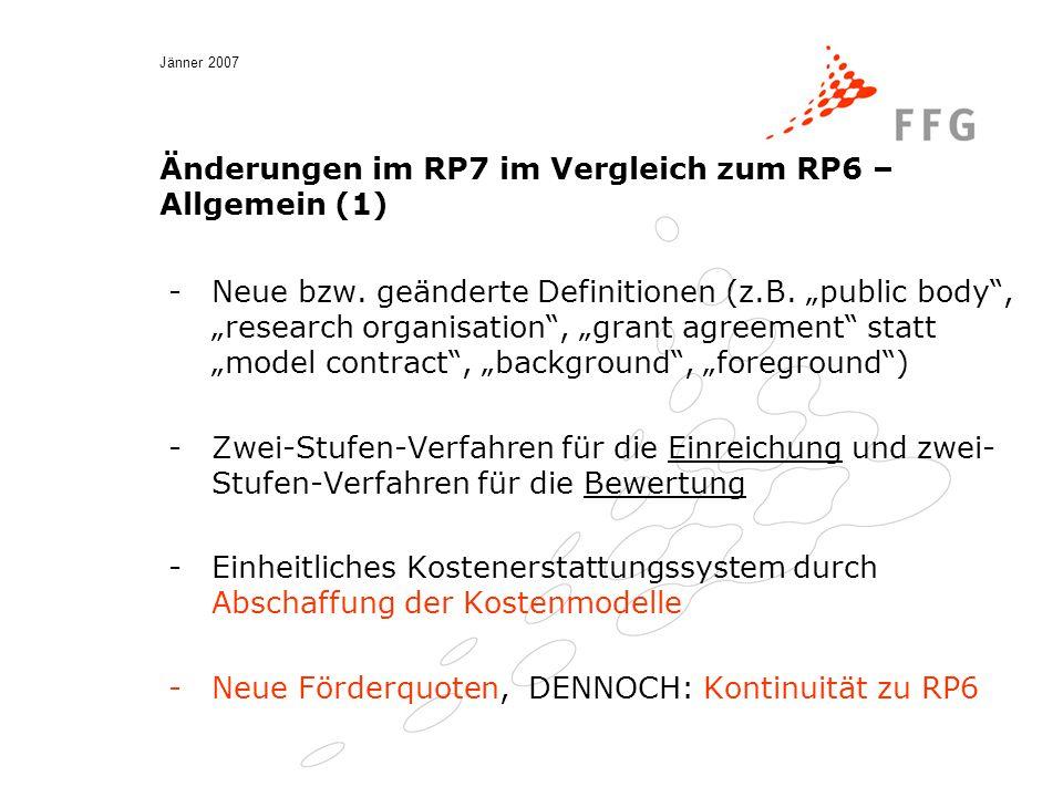 Jänner 2007 Änderungen im RP7 im Vergleich zum RP6 – Allgemein (1) -Neue bzw.