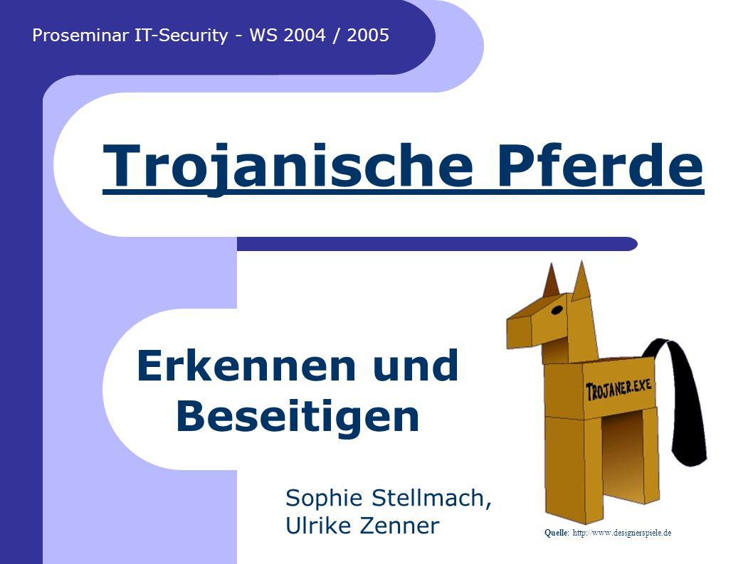 Sophie Stellmach & Ulrike Zenner Seite 32 Quellenangaben (1) Internet-Links http://www.univie.ac.at/comment/arch/04-1/041_10.html http://www.pc-special.de/?idart=2060 http://de.wikipedia.org/wiki/Trojaner_%28Computer%29 http://www.emsisoft.de/de/kb/articles/tec040105 http://source-center.de/forum/archive/index.php/t-1471.html http://www.internetfallen.de/Hacker- Cracker/Trojaner/Trojaner_Entfernen/trojaner_entfernen.html http://www.ap.univie.ac.at/security/opsys_windows_general_r egistry_keys.html http://www.gfisoftware.de/de/whitepapers/network- protection-against-trojans.pdf