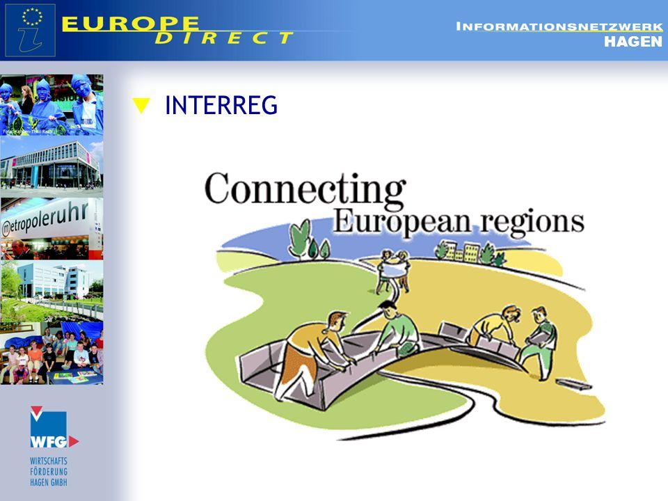  INTERREG IV A  Förderung der grenzübergreifende Zusammenarbeit in benachbarten Gebiete in Europa  Ziel:  Integration der von Staatsgrenzen zerschnittenen Gebiete, die durch ihre Grenzlage mit Problemen konfrontiert werden, für die durch grenzübergreifende Kooperationen gemeinsame Lösungen gefunden werden können.