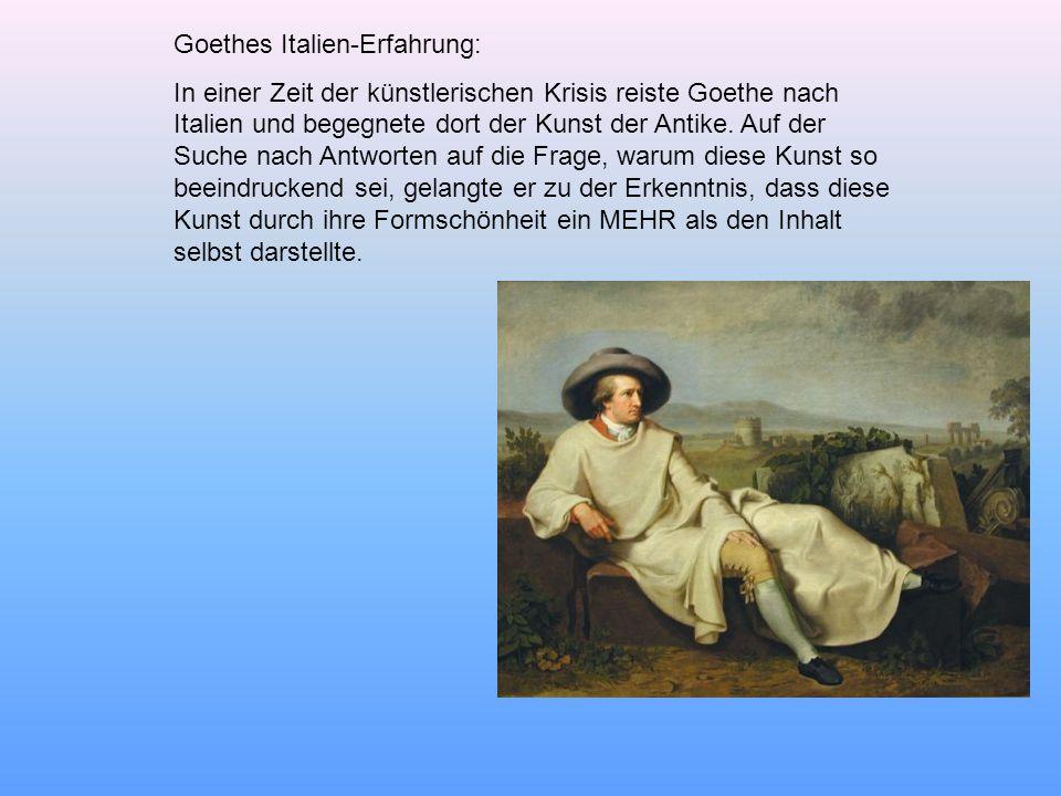 Goethes Italien-Erfahrung: In einer Zeit der künstlerischen Krisis reiste Goethe nach Italien und begegnete dort der Kunst der Antike.