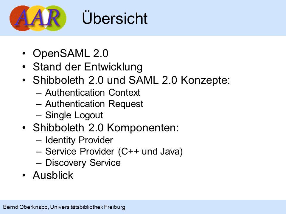 """3 Bernd Oberknapp, Universitätsbibliothek Freiburg OpenSAML 2.0 SAML 2.0 ist eine gemeinsame Weiterentwicklung der SAML 1.1-Spezifikation durch die Liberty- und Shibboleth-Community OpenSAML 2.0 –""""complete rewrite –unterstützt SAML 2.0, 1.1 und 1.0 –unterstützt XML Signing und Encryption Lizenz: Apache 2.0 """"as open as things get these days"""