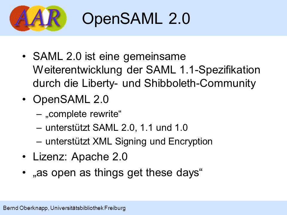 4 Bernd Oberknapp, Universitätsbibliothek Freiburg Stand der Entwicklung OpenSAML 2.0: Entwicklung ist weitgehend abgeschlossen Identity Provider (IdP), Service Provider (SP) und Discovery Service (WAYF) 2.0: –Spezifikationen liegen komplett vor –erste Komponenten sind in der Entwicklung –Java-Komponenten mit Spring 2.0 Ziel für Beta-Release: März 2007?