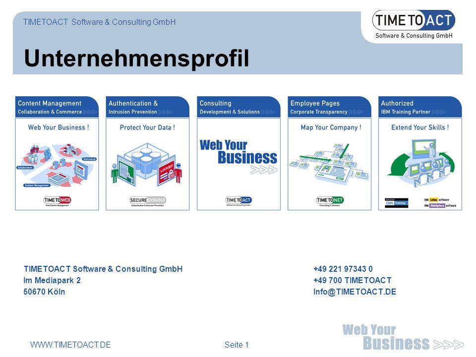WWW.TIMETOACT.DE Seite 1 Unternehmensprofil TIMETOACT Software & Consulting GmbH+49 221 97343 0 Im Mediapark 2+49 700 TIMETOACT 50670 KölnInfo@TIMETOACT.DE TIMETOACT Software & Consulting GmbH