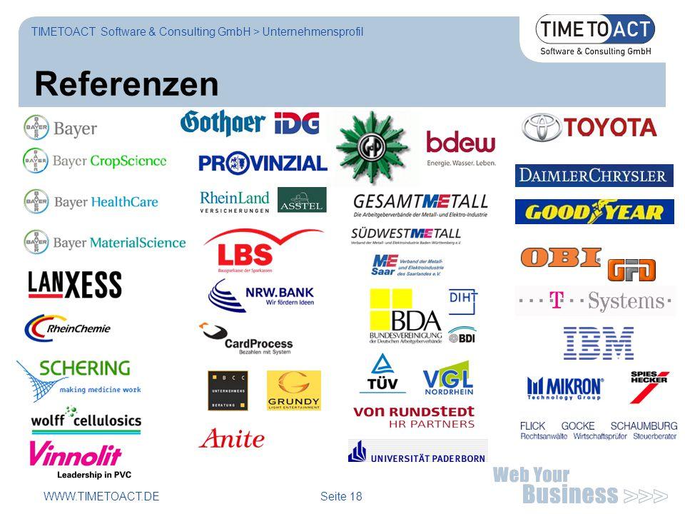 WWW.TIMETOACT.DE Seite 18 Referenzen TIMETOACT Software & Consulting GmbH > Unternehmensprofil