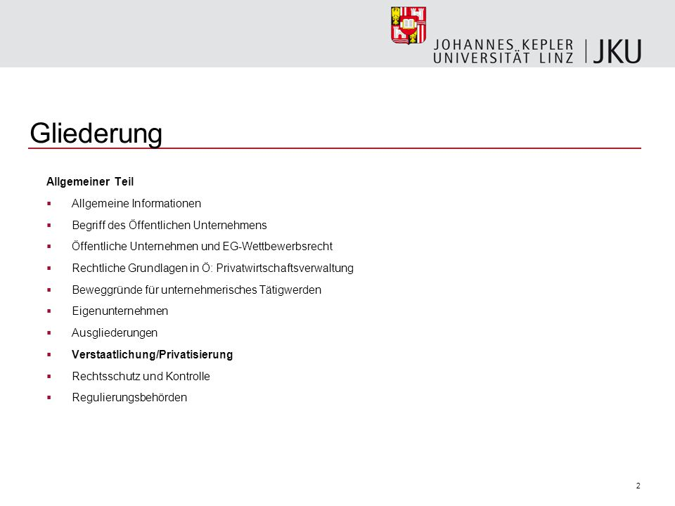 2 Gliederung Allgemeiner Teil  Allgemeine Informationen  Begriff des Öffentlichen Unternehmens  Öffentliche Unternehmen und EG-Wettbewerbsrecht  R