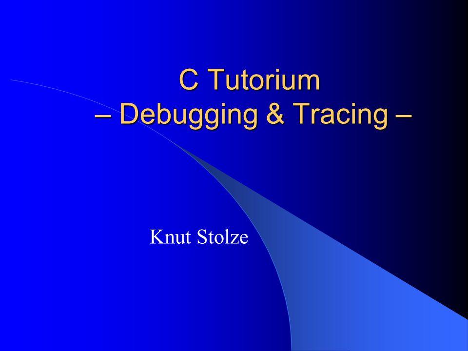 2 Agenda Debugging & Debugger Tracing