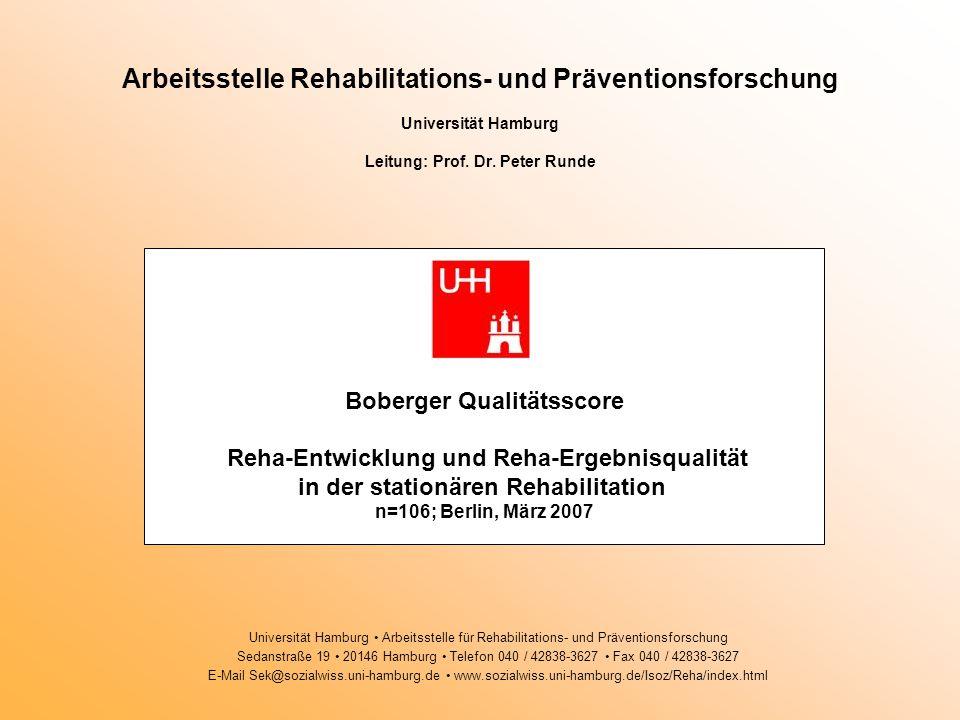 Arbeitsstelle Rehabilitations- und Präventionsforschung Universität Hamburg Leitung: Prof.