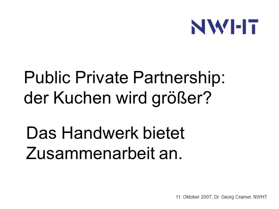 Public Private Partnership: der Kuchen wird größer.