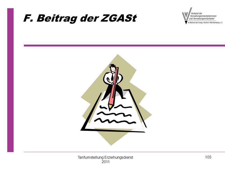 F. Beitrag der ZGASt Tarifumstellung Erziehungsdienst 2011 105