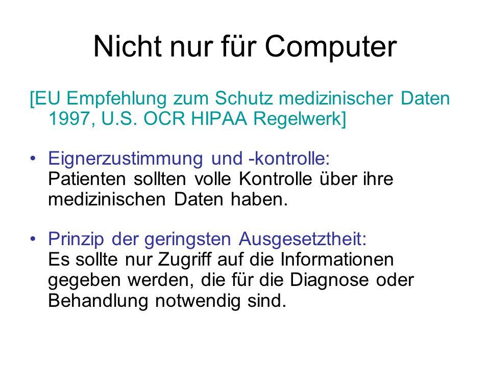 Nicht nur für Computer [EU Empfehlung zum Schutz medizinischer Daten 1997, U.S.