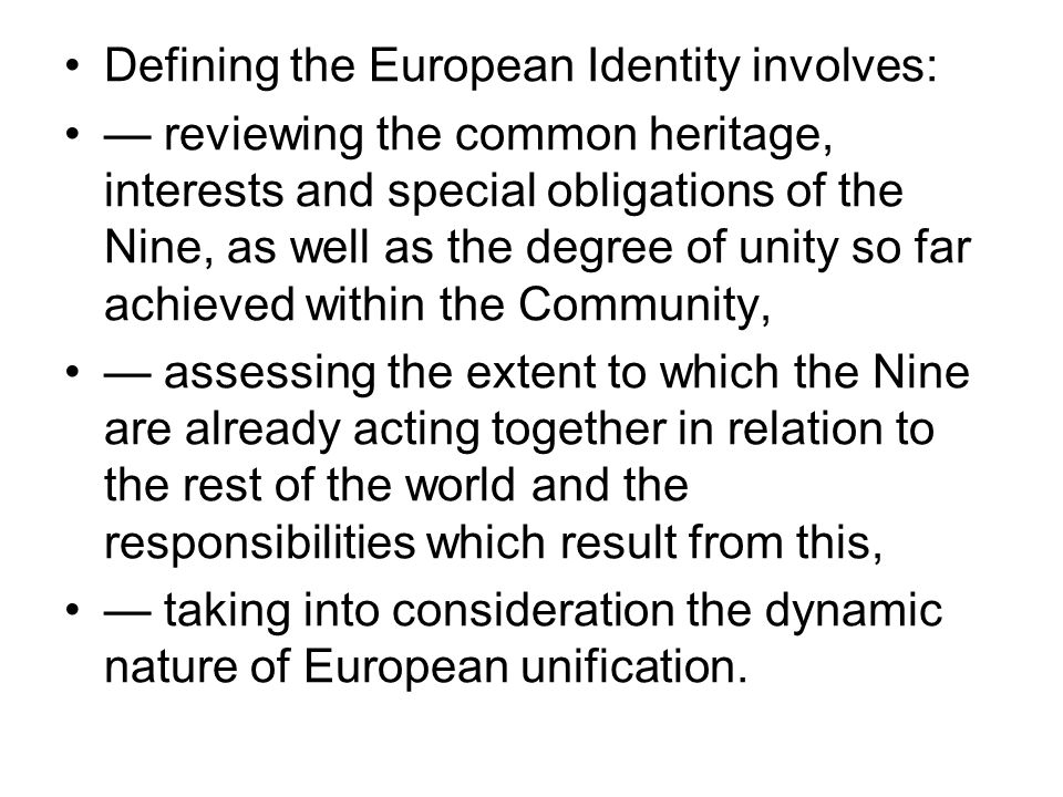 I.The Unity of the Nine Member Countries of the Community 1.