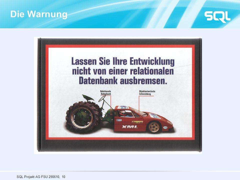 SQL Projekt AG FSU 290610, 10 Die Warnung