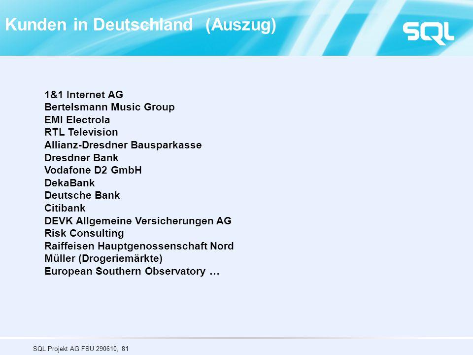 SQL Projekt AG FSU 290610, 81 1&1 Internet AG Bertelsmann Music Group EMI Electrola RTL Television Allianz-Dresdner Bausparkasse Dresdner Bank Vodafon