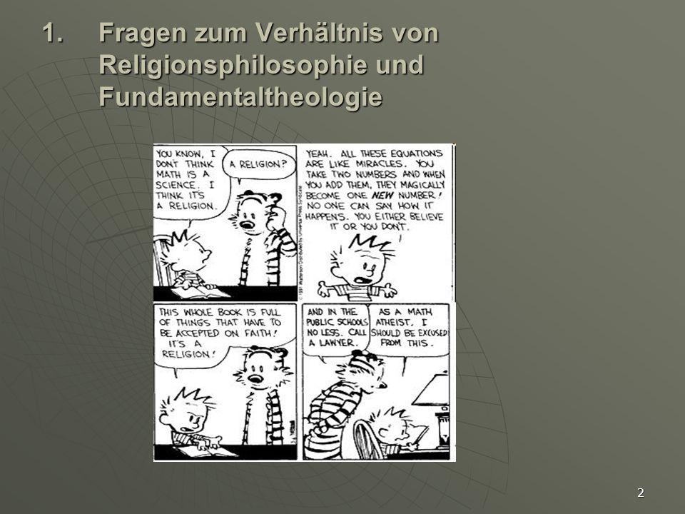 2 1.Fragen zum Verhältnis von Religionsphilosophie und Fundamentaltheologie