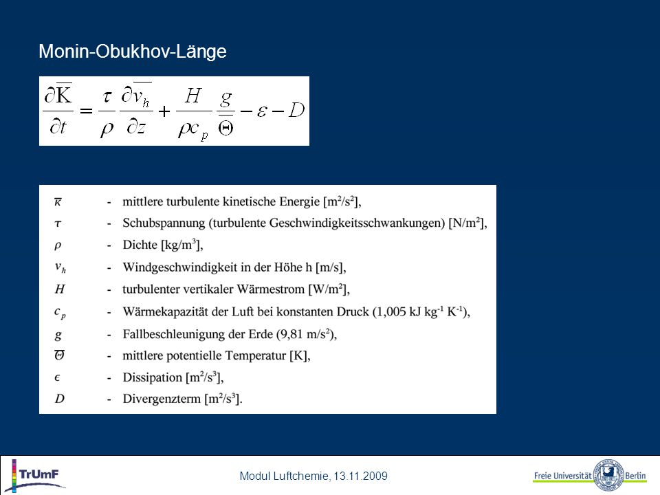 Modul Luftchemie, 13.11.2009 Monin-Obukhov-Länge