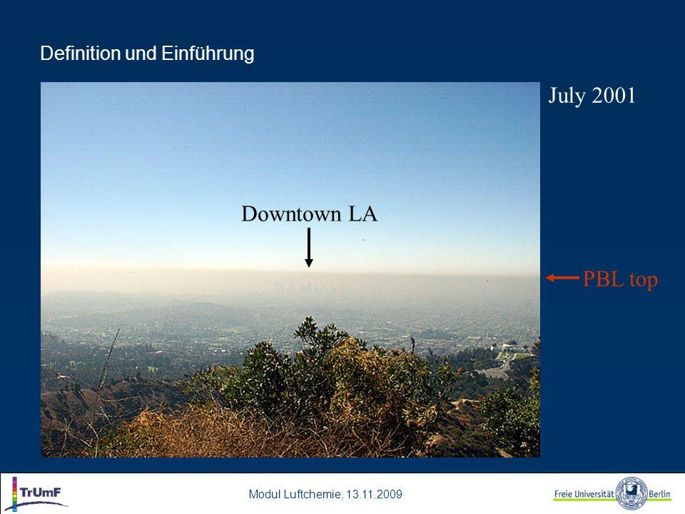 Modul Luftchemie, 13.11.2009 Definition und Einführung PBL top July 2001 Downtown LA
