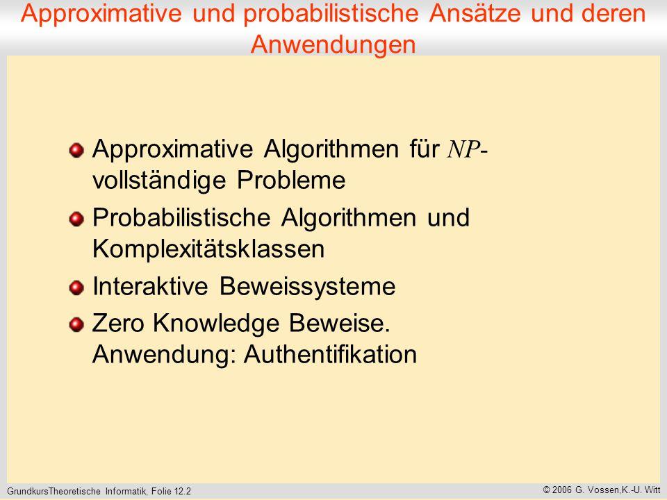 GrundkursTheoretische Informatik, Folie 12.2 © 2006 G.