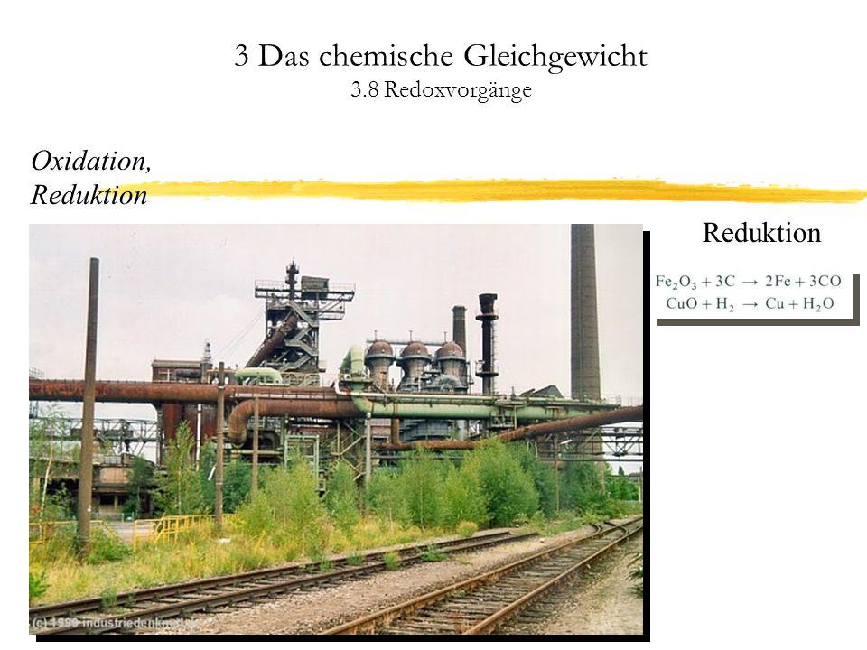 3 Das chemische Gleichgewicht 3.8 Redoxvorgänge Gleichgewichtslage bei Redoxprozessen Je größer die Differenz der Standardpotentiale ist, umso weiter liegt das Gleichgewicht auf einer Seite.