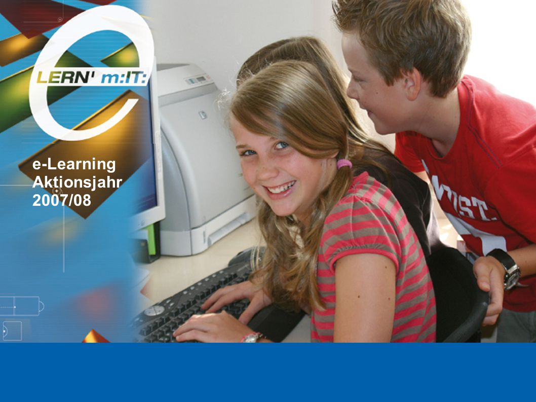 e-Learning Aktionsjahr 2007/08