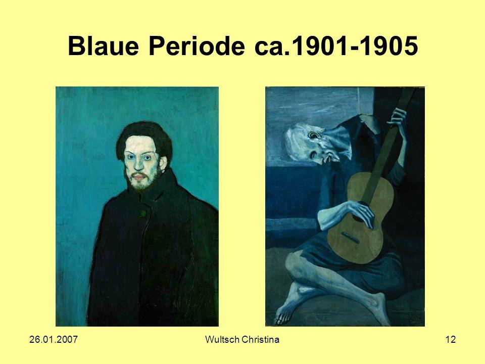 26.01.2007Wultsch Christina12 Blaue Periode ca.1901-1905