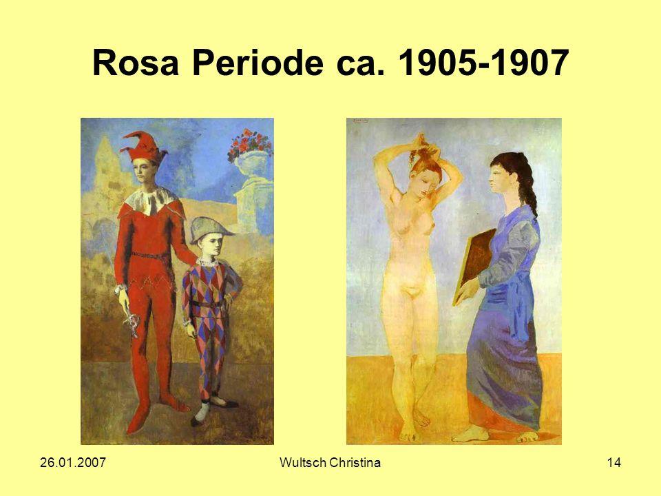 26.01.2007Wultsch Christina14 Rosa Periode ca. 1905-1907