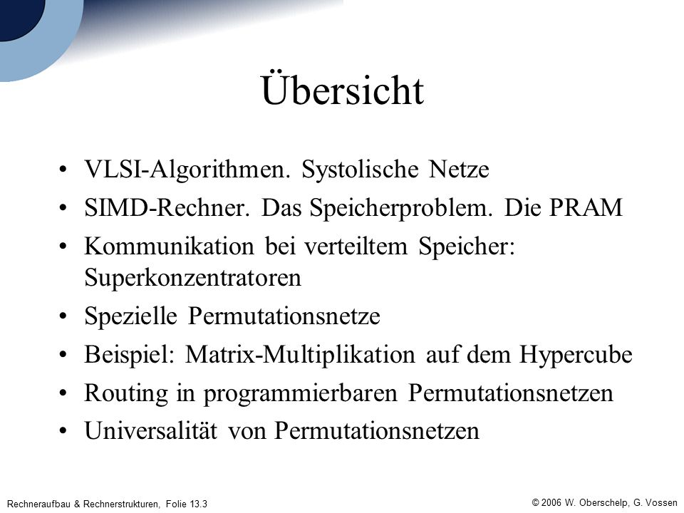 Rechneraufbau & Rechnerstrukturen, Folie 13.3 © 2006 W.