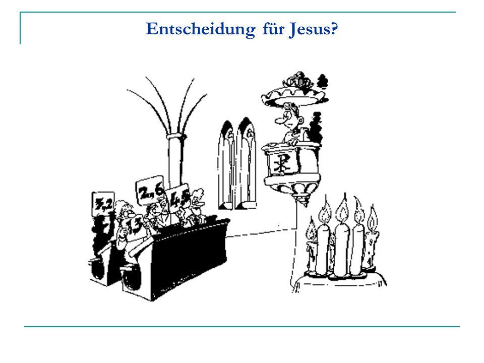 Entscheidung für Jesus?