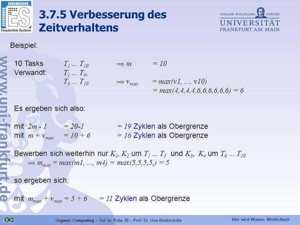 Hier wird Wissen Wirklichkeit Organic Computing – Teil 3e, Folie 30 - Prof.