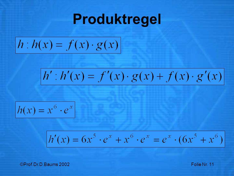 ©Prof.Dr.D.Baums 2002Folie Nr. 11 Produktregel