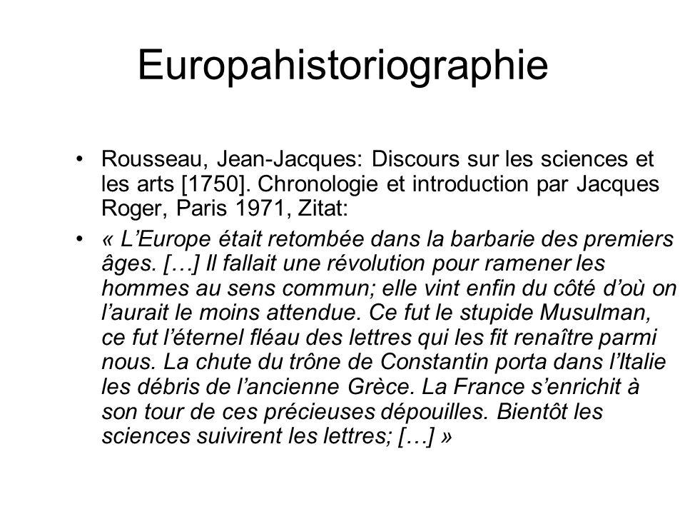 Europahistoriographie Rousseau, Jean-Jacques: Discours sur les sciences et les arts [1750].