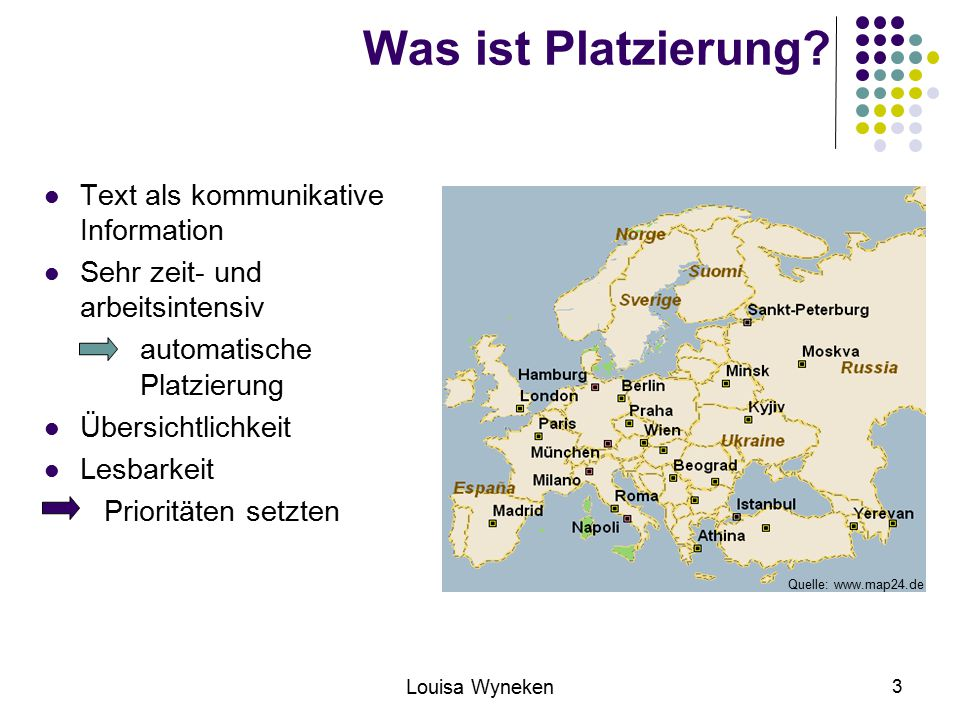 Louisa Wyneken 4 Was ist Platzierung.Ohne sinnvolle Platzierung werden Karten unlesbar.