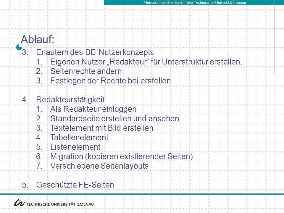 """Universitätsrechenzentrum der Technischen Universität Ilmenau 3.Erläutern des BE-Nutzerkonzepts 1.Eigenen Nutzer """"Redakteur für Unterstruktur erstellen."""