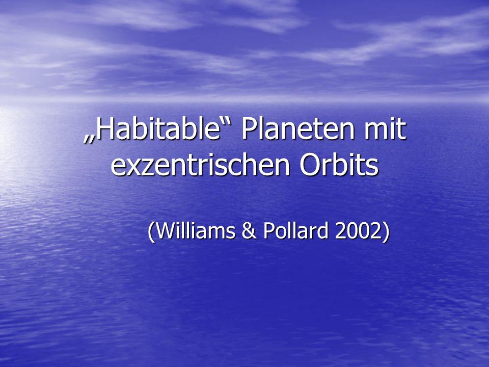 """""""Habitable Planeten mit exzentrischen Orbits (Williams & Pollard 2002)"""