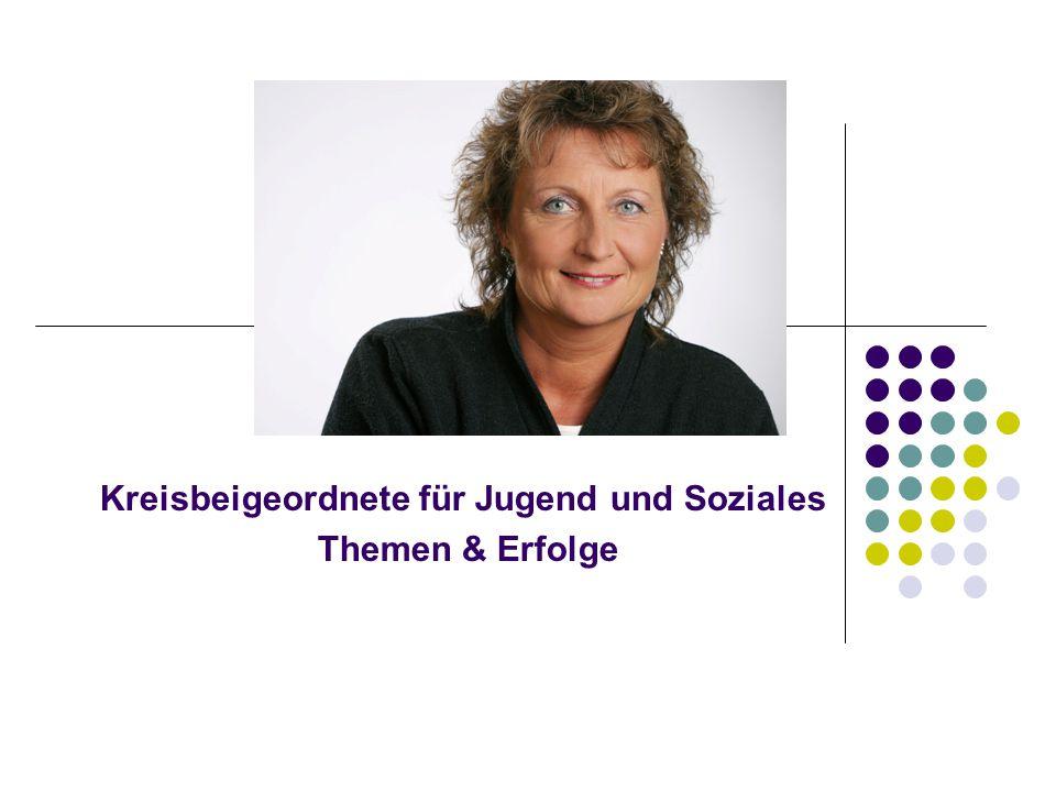 Kreisbeigeordnete für Jugend und Soziales Themen & Erfolge
