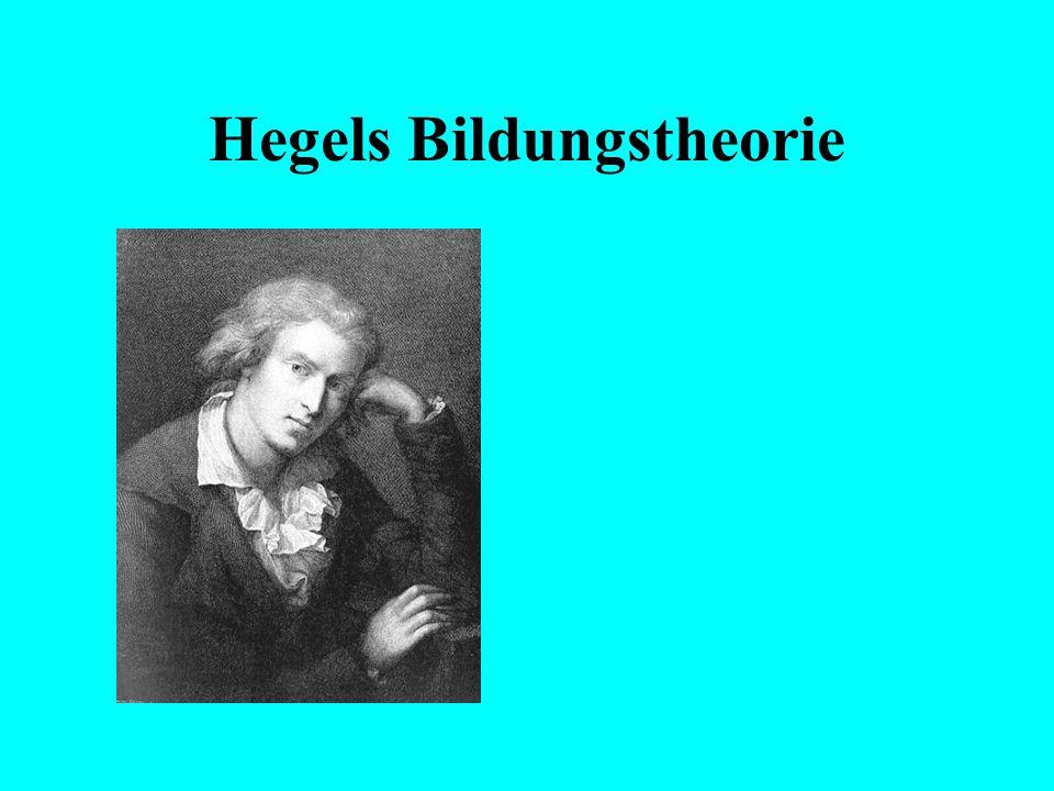 Hegels Bildungstheorie Preisfrage zur Bildung: Wer war es? Welcher Text wurde hier in Ausschnitten präsentiert?